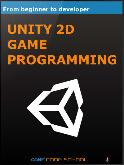unity-2d-game-programming-course-beginner-to-developer